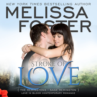 Stroke of Love Audiobook (The Remingtons #2; Love in Bloom #11)