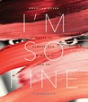 I'm So Fine by Khadijah Queen