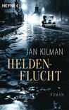 Heldenflucht by Jan Kilman