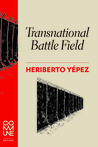 Transnational Battle Field