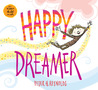 Happy Dreamer by Peter H. Reynolds
