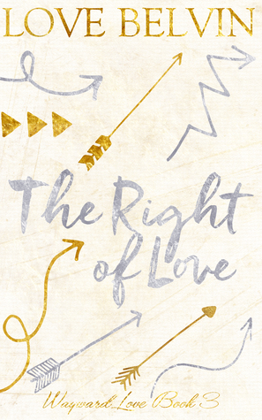 The Right of Love(Wayward Love)