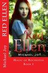 Red Ellen (Magic of Rochester #1)
