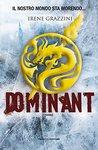 Dominant by Irene Grazzini