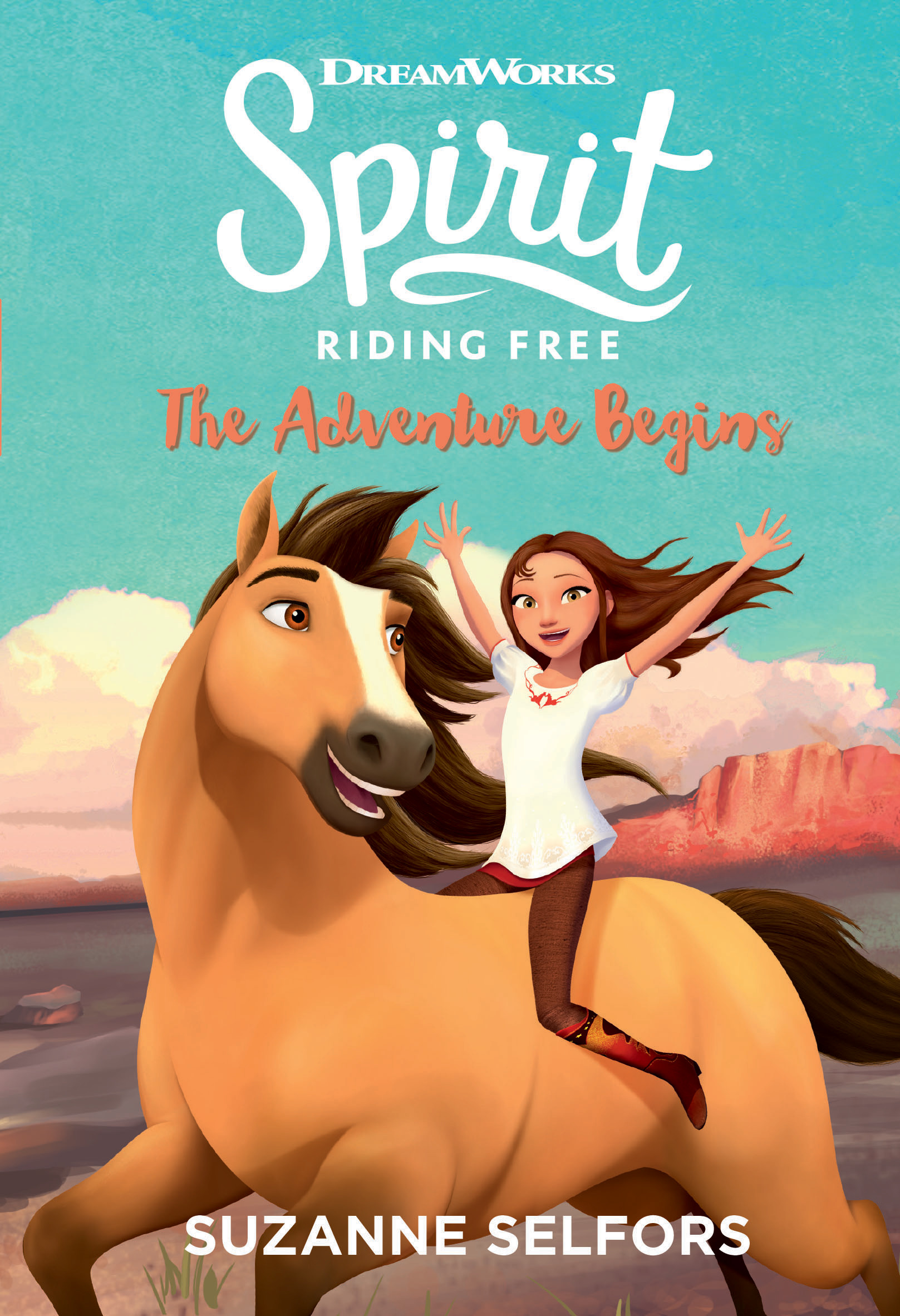 The Adventure Begins (Spirit Riding Free #1)