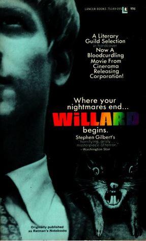 Willard by Stephen Gilbert