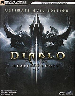 Diablo III: Reaper of Souls Ultimate Evil Edition Signature Series Strategy Guide