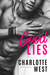Good Lies (Wild Minds, #1) by Charlotte West