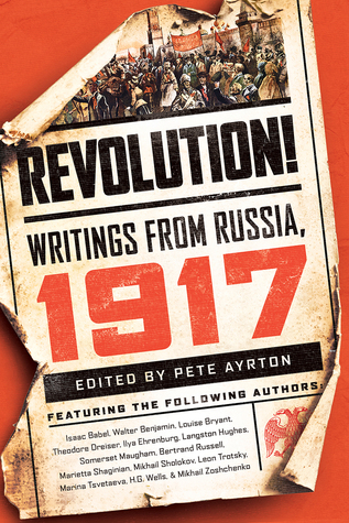 Revolution!: Writings from Russia: 1917