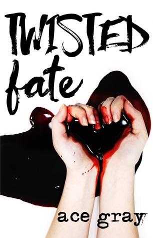 Twisted Fate (A Twisted Fairy Tale #1)