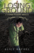 Losing Ground: A Stephen Richards Novella 1 (UNDER GROUND #1.5)