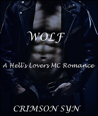 Wolf (A Hell's Lovers MC Romance, #1)