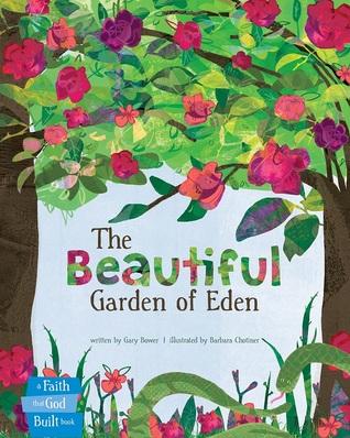 The Beautiful Garden of Eden by Gary Bower