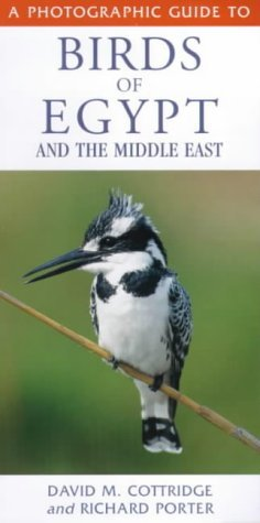 A Photographic Guide to Birds of Egypt and the Middle East