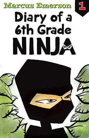 Diary of a 6th Grade Ninja: Diary of a 6th Grade Ninja Book 1 - PDF uTorrent