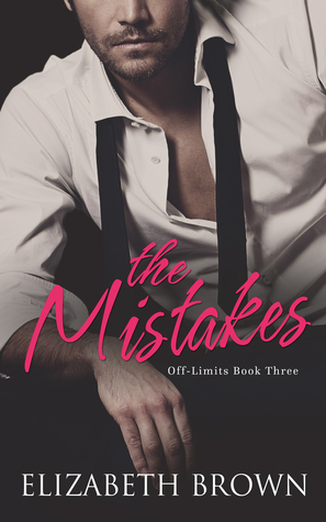 The Mistakes (Off-Limits, #3)