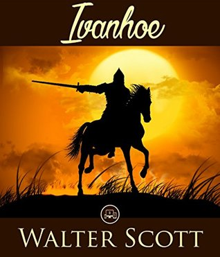 Ivanhoe: FREE Twelve Years A Slave by Solomon Northup, 100% Formatted, Illustrated - JBS Classics (100 Greatest Novels of All Time Book 20)