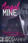 Angel Mine (Mine #1)
