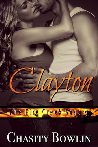 Clayton (The Fire Creek Saga, 3)