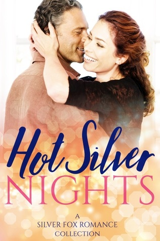 Hot Silver Nights: A Silver Fox Romance Collection