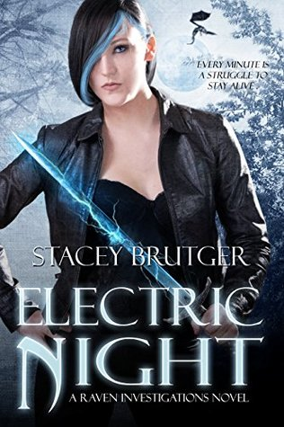 Electric Night (Raven Investigations #5)...