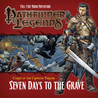 Pathfinder Legends 3.2: Curse of the Crimson Throne - Seven Days to the Grave