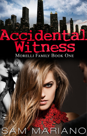 Accidental Witness(Moreilli Family 1)