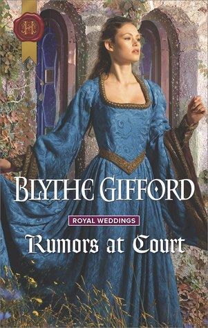 Rumors at Court (Royal Weddings #3)