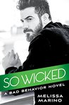 So Wicked (Bad Behavior #3)