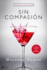 Sin compasión by Malenka Ramos