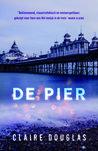 De pier by Claire Douglas
