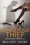 The Dangerous Thief (Stolen Hearts #3)