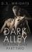 Dark Alley: Part Two (Dark Alley #1E-#1H)