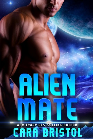 Review: Alien Mate by Cara Bristol (@mlsimmons, @CaraBristol)