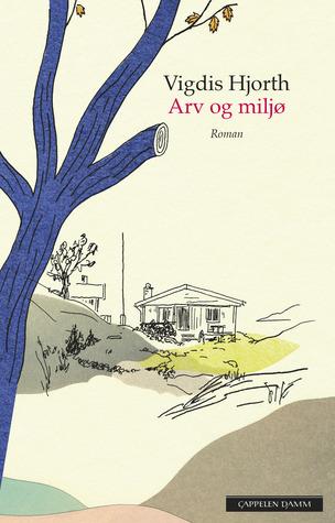 Ebook Arv og miljø by Vigdis Hjorth read!
