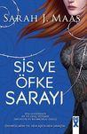 Sis ve Öfke Sarayı by Sarah J. Maas