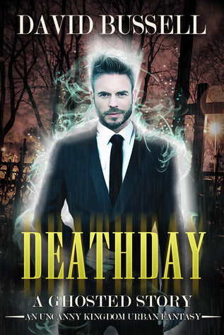Deathday (Ghosted #0.5)