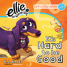 It's Hard to be Good by K.J. Hales