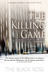 The Killing Game, Volume One of the First Book of the Killing... by The Black Rose