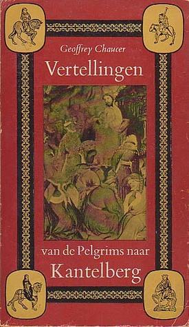 Vertellingen van de pelgrims naar Kantelberg (Prisma, #94)