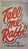 Tell Me, Rabbi