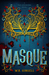 Masque (The Two Monarchies Sequence)