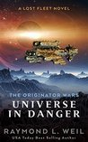 Universe in Danger (The Originator Wars, #1)