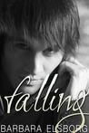 Falling (Fall or Break, #1)