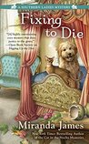 Fixing to Die (Southern Ladies Mystery, #4)