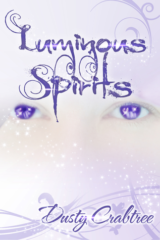 Luminous Spirits (Shadow Eyes, #2)