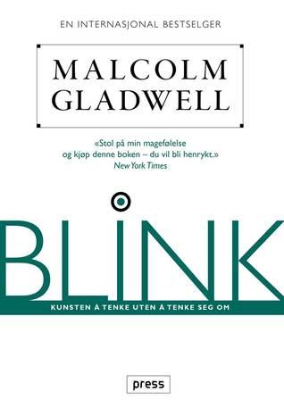Blink: Kunsten å tenke uten å tenke seg om