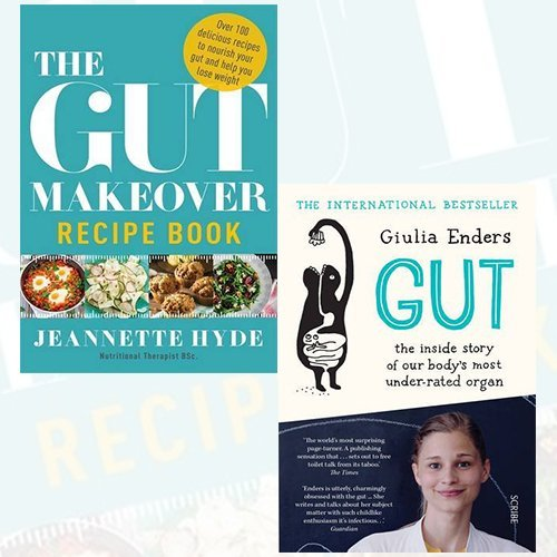 Gut Collection 2 Books Bundle (Gut the inside story of our body's most under-rated organ, The Gut Makeover Recipe Book)