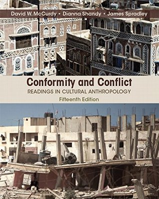 Conformity and Conflict: Readings in Cultural Anthropology Plus NEW MyAnthroLab for Cultural Anthropology -- Access Card Package (15th Edition)