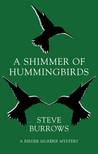A Shimmer of Hummingbirds (Birder Murder Mystery #4)